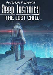 Deep Insanity: THE LOST CHILD